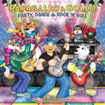 Papagallo & Gollo Party, Dance & Rock ´n´roll!